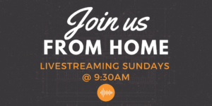 Join our Livestream this Sunday at 9:30 am