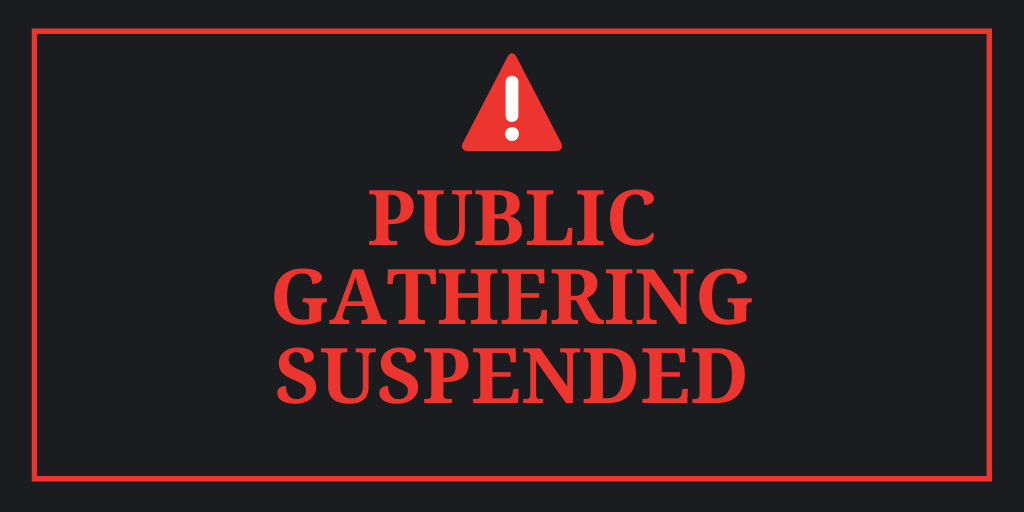 public gathering suspended